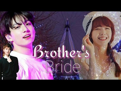 Brother's Bride (BTS JUNGKOOK FF ) Trailer