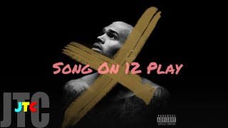 Chris Brown ft Trey Songz - Songs On 12 Play (Lyrics)