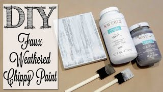 DIY Faux Weathered Chippy Paint