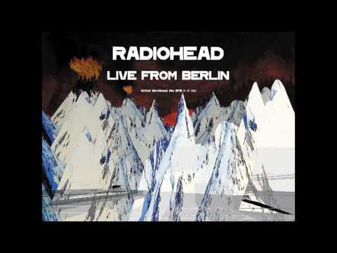 Radiohead - Dollars and Cents LIVE (Berlin 4/7/2000)
