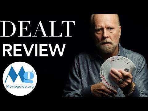 DEALT Movie Review by Movieguide