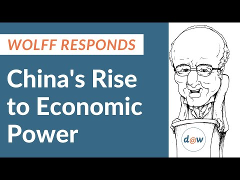 Wolff Responds: China's Rise to Economic Power