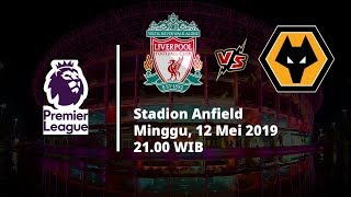 Live Streaming Babak Kedua Liga Inggris antara Liverpool Vs Wolves via MAXStream beIN Sports
