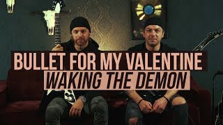 """Bullet for My Valentine - Playthrough of """"Waking the Demon"""""""