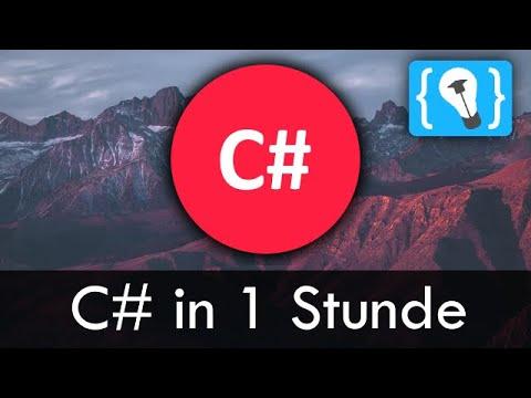 C# lernen in EINER STUNDE! (Tutorial Deutsch)