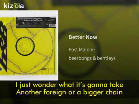 Post Malone- Better Now (Lyrics) [beerbongs & bentleys]