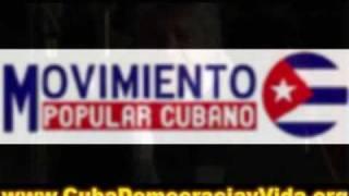 ENTREVISTA No1 A UN MIEMBRO DEL Movimiento Popular Cubano que acaba de llegar de Cuba