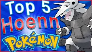 Top 5 Hoenn Pokémon (Pokémon Ruby and Sapphire) - HoopsandHipHop by HoopsandHipHop