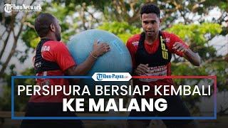 Persipura Jayapura Bersiap Kembali ke Malang, Setelah Dua Minggu Berlibur