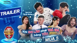 Giọng ải giọng ai 5   Trailer: Trấn Thành - Trường Giang hả hê khi khách mời mất tiền vì 3 luật mới?