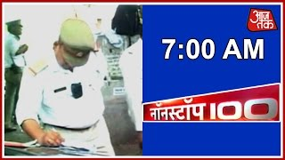 NonStop 100 | June 26, 2016 | 7 AM - Agra Traffic Police Get Cameras On Uniform