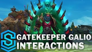 Gatekeeper Galio Special Interactions