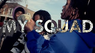 2Feet Gang - My Squad (Official Music Video)