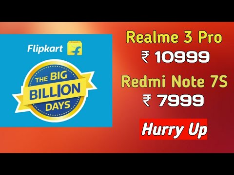 Flipkart Big Billion Days | Redmi K20 Pro | Redmi Note 7s | Realme 3 pro | Offers | Discount