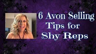 6 Avon Selling Tips for Shy Representatives