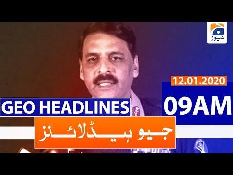 Geo Headlines 09 AM | 12th January 2020
