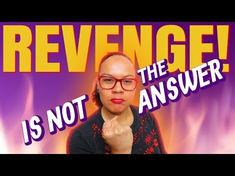 Why revenge is not the answer