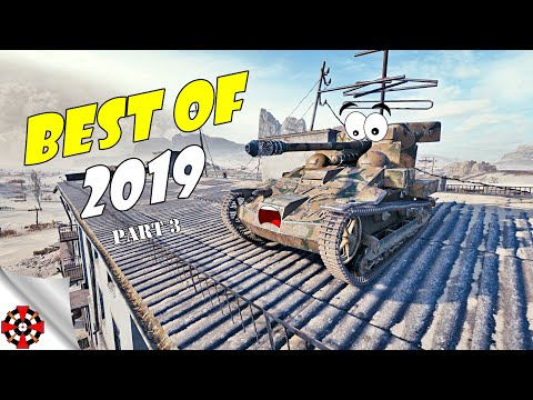 World of Tanks - BEST OF Funny Moments 2019! (WoT Best of Epic Wins and Fails, Part 3)