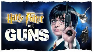 Harry Potter with Guns - Extended HD