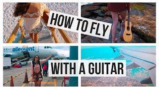 10 Tips for Flying ✈ Your Guitar // Travel Hacks