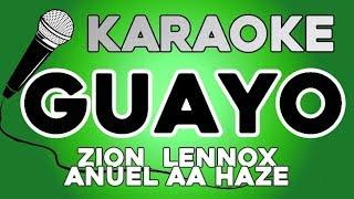 Zion & Lennox, Anuel AA, Haze   Guayo KARAOKE