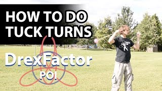 How To Do Poi Tuck Turns: 1-minute Tutorial