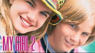 My Girl 2  Meine Große Liebe Ganzer Film Auf Deutsch