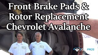 Front Brake Pad/Rotor Replace Chevy Avalanche