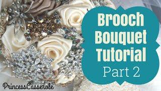 Brooch Bouquet Tutorial: Part 2 Ribbon Roses & Assembling The Brooch Bouquet
