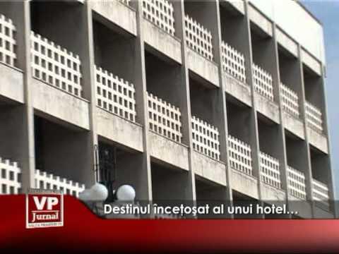 Destinul înceţoşat al unui hotel…