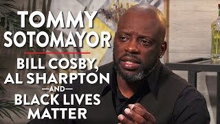 Tommy Sotomayor on Bill Cosby, Al Sharpton, and Black Lives Matter (Pt. 2)
