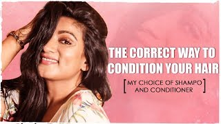 THE CORRECT WAY TO CONDITION YOUR HAIR || MY CHOICE OF SHAMPOO & CONDITIONER || ASHTRIXX
