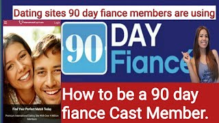 How to join 90 Day Fiance  | Top Dating Sites 90 Day Fiance Cast Members are Using