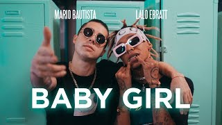 Descargar MP3 Mario Bautista - Baby Girl ft. Lalo Ebratt