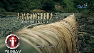 I-Witness: 'Money in Abaca,' a documentary by Kara David | Full episode (with English subtitles)