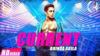 Current  Bhinda Aujla