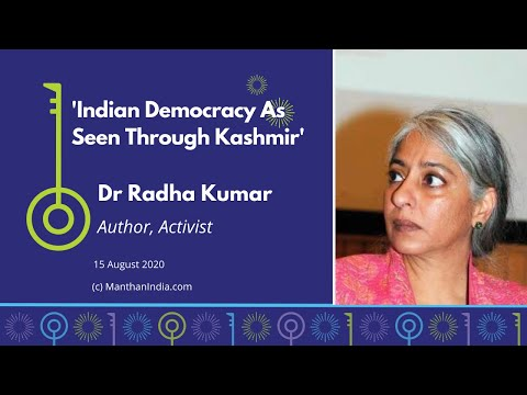 Indian Democracy As Seen Through Kashmir - Manthan w Dr Radha Kumar [Subtitles in Hindi & Telugu]