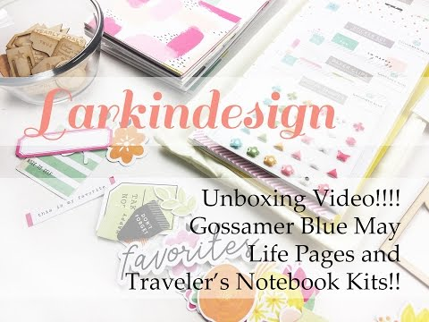 Unboxing Video!!! | May Gossamer Blue Traveler's Notebook and Life Pages Kits!!!