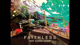 Faithless - Not going home (Armin Van Buuren Remix)