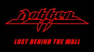 Dokken - Lost Behind The Wall (Lyrics) Official Remaster