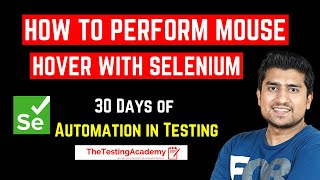 Mouse Hover Action using Actions Class in Selenium WebDriver | Automation Tutorials | Day17
