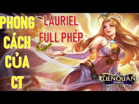 Lauriel full phép phong cách quẩy siêu mượt của cao thủ Bậc S Lauriel