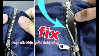 Mẹo hay để sửa tất cả khóa quần áo bị hỏng siêu nhanh