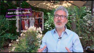 3 questions à Alain Cofino Gomez, Directeur du Théâtre des Doms