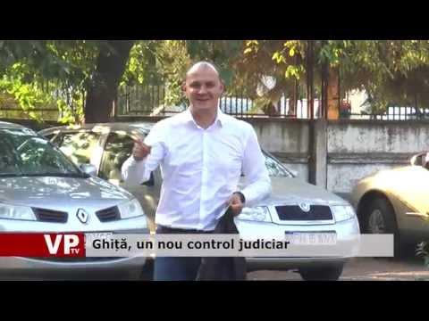 Ghiță, un nou control judiciar