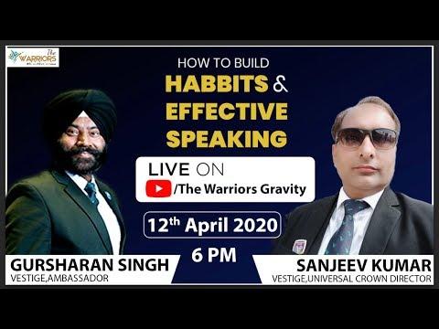 How to Build Habbits & Effective Speaking