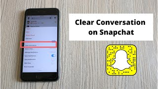 How to Delete Conversations on Snapchat (2021)