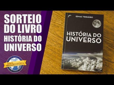SORTEIO DE LIVRO - História do Universo, de Edmac Trigueiro