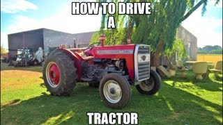 How to drive a tractor - Massey Ferguson