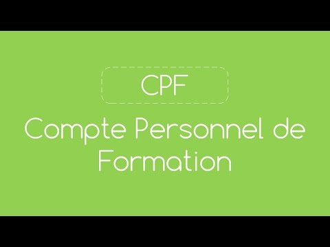 Vidéo sur Qu'est-ce que le CPF, le Compte personnel de formation ?